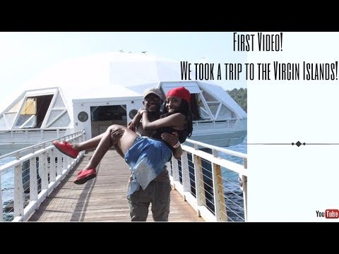 OUR FIRST VIDEO!! Trip to The Virgin Islands !