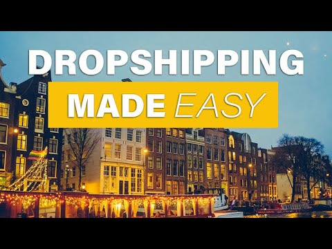 Dropshipping Made Easy: Start Dropshipping in 2020 thumbnail