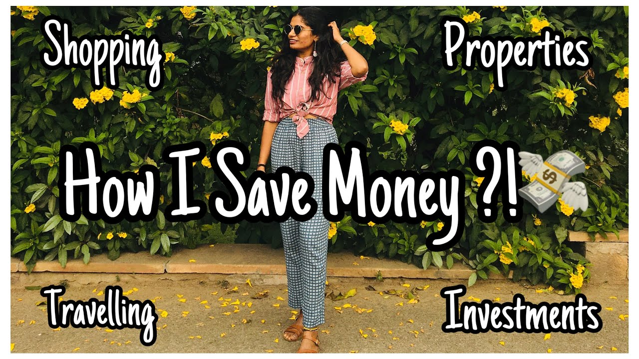 How do I Save Money? | Sources Of Income | Travelling, Properties, Shopping, Investments | nayalooks