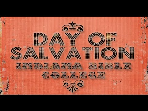 When I Speak Your Name | Day of Salvation | Indiana Bible College ...