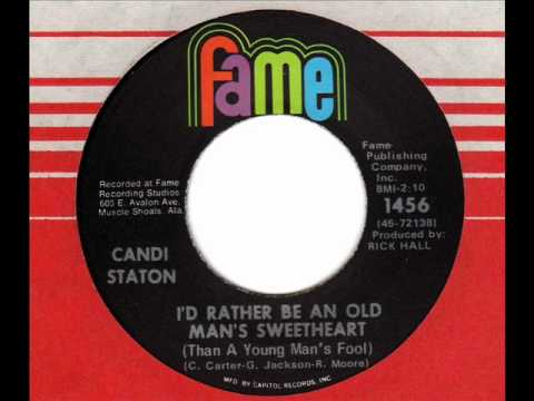 CANDI STATON  I'd rather be an old man's sweetheart