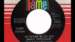Watch Candi Staton Id Rather Be An Old Mans Sweetheart video