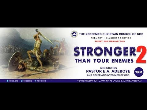 HGS TV - RCCG FEBRUARY 2018 HOLY GHOST SERVICE - STRONGER THAN YOUR ENEMIES 2