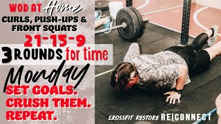 #CrossFit Restore Monday RE|Connect WOD. #Workouts you can do at home.