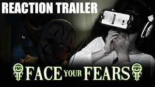 face your fears player reaction trailer
