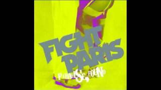 Fight Paris - Better Than Elvis