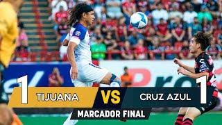 Tijuana vs Cruz Azul 1-1   RESUMEN COMPLETO   Liga Mx Apertura 2018