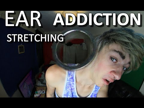 EAR STRETCHING ADDICTION?! | Drewsif