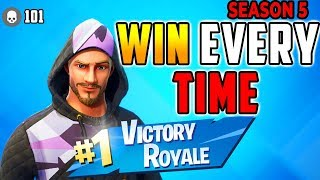 HOW TO WIN EVERY TIME (Season 5) Fortnite Battle Royale Tips - Xbox, PS4, PC