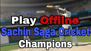 HOW TO PLAY SACHIN SAGA CRICKET GAME OFFLINE | HINDI | BY STUDENT TECHNICAL