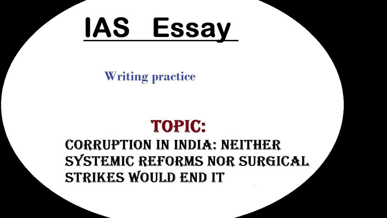 Essay Writing Discussion Ias Corruption In India  Youtube Essay Writing Discussion Ias Corruption In India