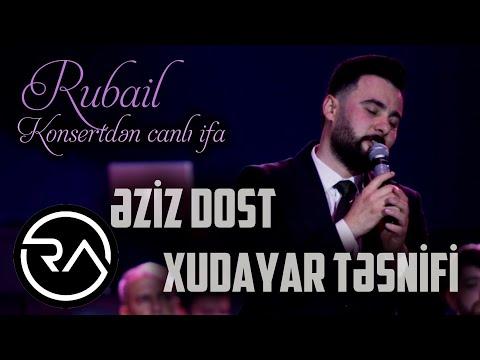 Download Rubail Azimov -  Eziz Dostum & Xudayar tesnifi (KONSERT)