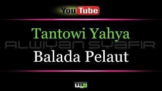 Karaoke Tantowi Yahya - Balada Pelaut