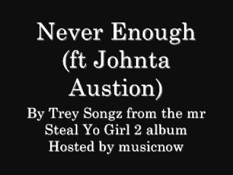 Trey Songz - Never Enough (with download link)