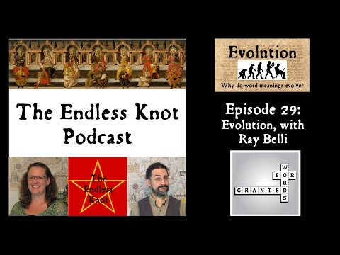 The Endless Knot Podcast ep 29: Evolution, with Ray Belli (audio only)
