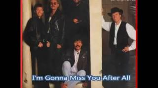 Watch Sawyer Brown Im Gonna Miss You After All video