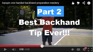Backhand Tennis Lesson: Best Backhand Tip Ever Part 2