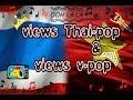 Views v-pop & views thai-pop ^^
