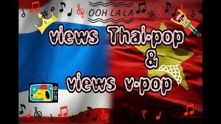 Views v-pop \u0026 views thai-pop ^^