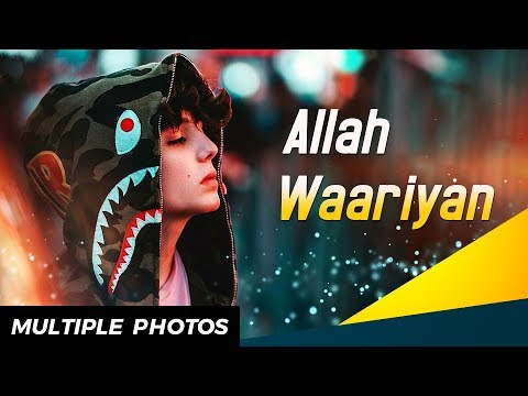 allah-waariyan- -sad-song-fullscreen-lyrical-whatsapp-video-status