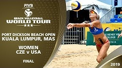 Women's Final: CZE vs USA | 3* Kuala Lumpur (MAS) - 2019 FIVB Beach Volleyball World Tour