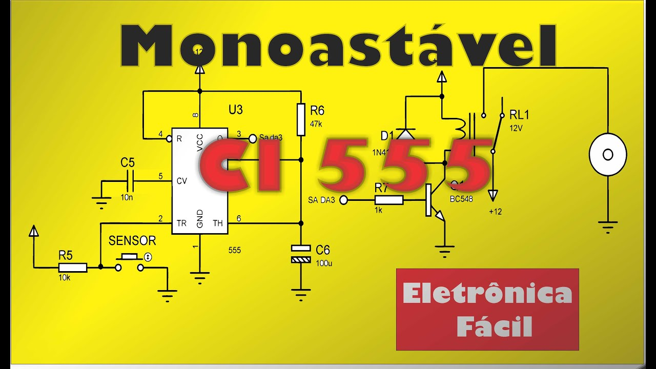 Circuito Ne555 : Eletronica digital circuito monoastável com ci
