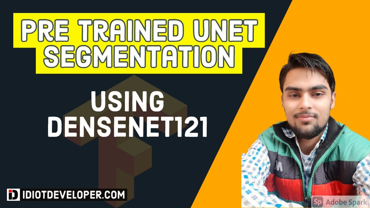 Pretrained UNET - DENSENET121 UNET in TensorFlow using Keras | Semantic Segmentation