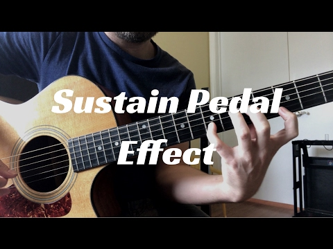 Acoustic Guitar Sustain Pedal Effect