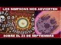 LOS SIMPSONS NOS ADVIERTEN SOBRE EL 23 DE SEPTIEMBRE Y EL CERN  2017