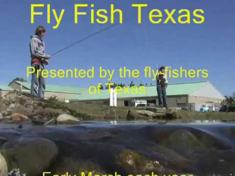 FIELD NOTES - Fly Fish Texas at TX Freshwater Fisheries Center