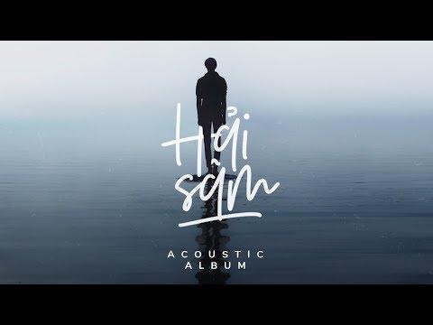 Hải Sâm - Giọng Hát Acoustic Cực Lạ Dễ Gây Nghiện「Acoustic Album」 #Chang