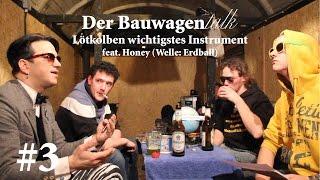 Der Lötkolben ist das wichtigste Instrument - Der Bauwagentalk #3 feat. Honey (Welle: Erdball)