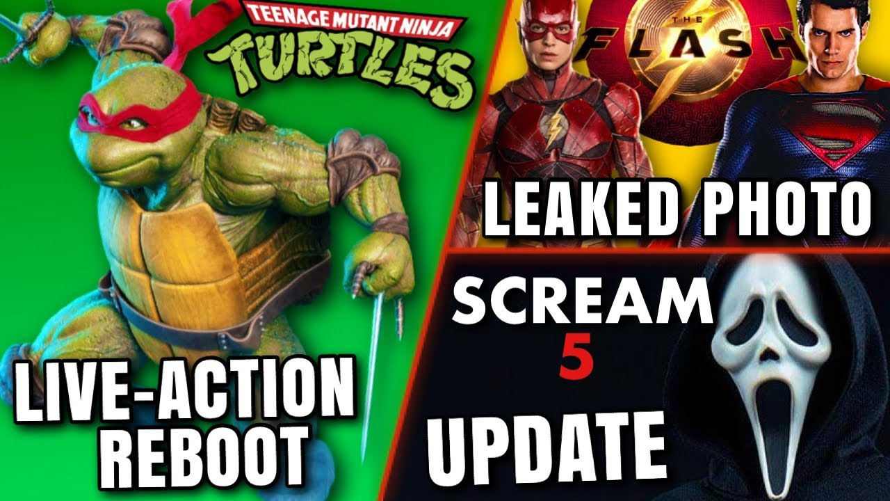 Live Action TMNT Reboot, The Flash SHOCKING Leaked Photo, Scream 5 & MORE!!