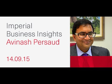 Imperial Business Insights - Avinash Persaud 'Reinventing Financial Regulations'