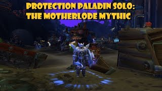 Protection Paladin Solo: The MOTHERLODE!! Mythic