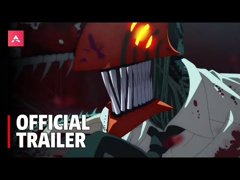 Chainsaw Man - Official Trailer