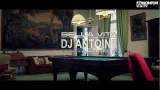 DJ Antoine Bella Vita DJ Antoine Vs Mad Mark 2K13 Video Edit Official Video