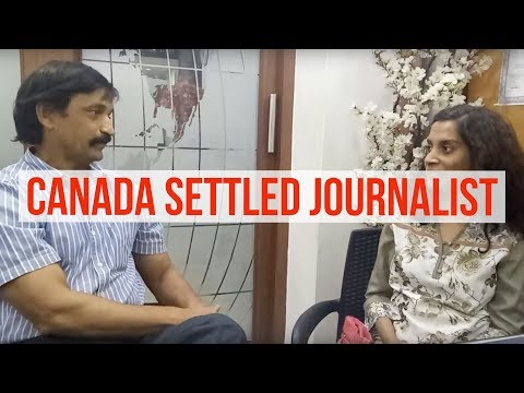 Canada settled lady journalist sharing her experience!!