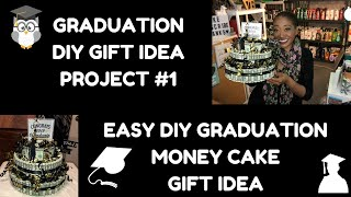 DIY Graduation 🎓 Gift Idea~DIY Money Cake Gift Idea~Easy Graduation Do It Yourself Gift Idea 💡