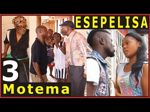 MOTEMA 3 - Vue de Loin,Moseka,Herman, Fatou,Mayo Esepelisa Theatre Congolais Nouveaute 2017 RDC blog