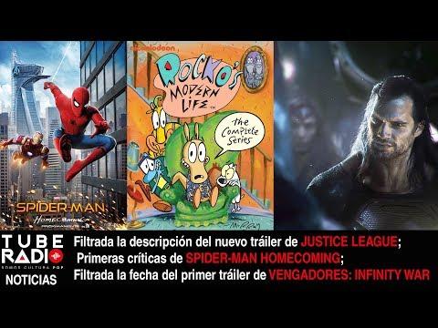Noticias: Justice League, Infinity War, Spider-Man , La Vida Moderna De Rocko, 4 Fantásticos