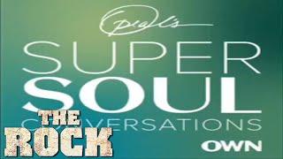 Oprah's SuperSoul Conversations Podcast: Dwayne Johnson
