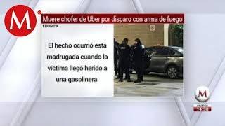 Matan a chofer de Uber en Ecatepec