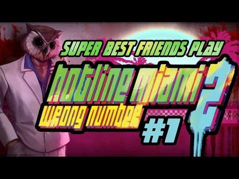 Super Best Friends Play Hotline Miami 2 Part 1 of 2