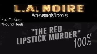 LA Noire - Walkthrough Part 4 Red Lipstick Murder Gameplay