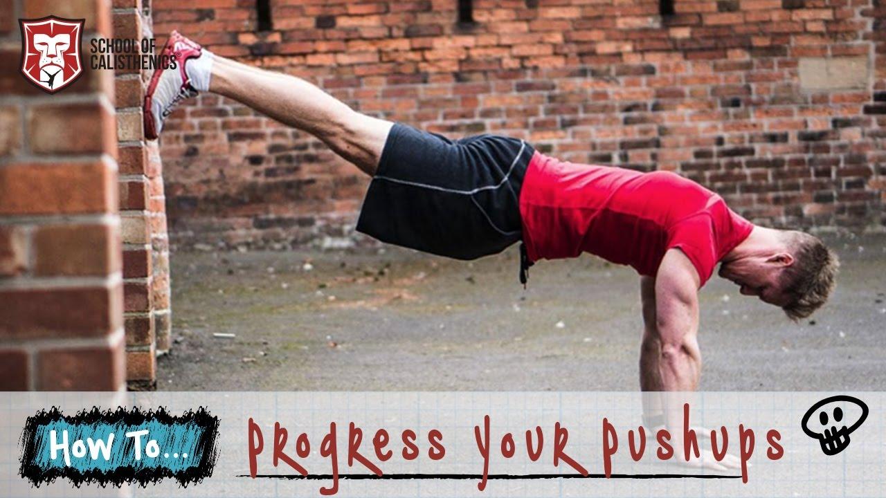 5 Ways To Progress Your Push Up - School of Calisthenics