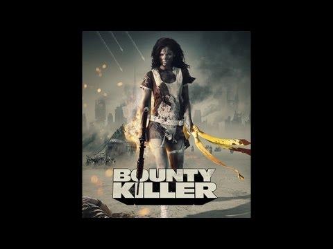 Bounty Killer (2013) - Trailer