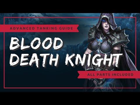 Advanced Blood Death Knight Tanking Guide | WoW BFA