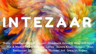 INTEZAAR | Shashank Ashok Ft. Abhirami Ajai | Official Lyric Video
