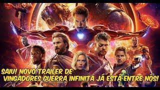 SAIU! Novo trailer de Vingadores: Guerra Infinita já está entre nós!
